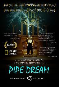 Pipe Dream (2017)