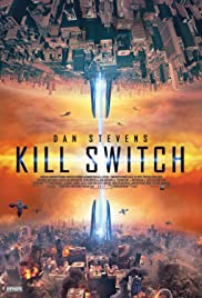 Kill Switch 2017 Hindi Dubbed 720p BluRay 800MB Download