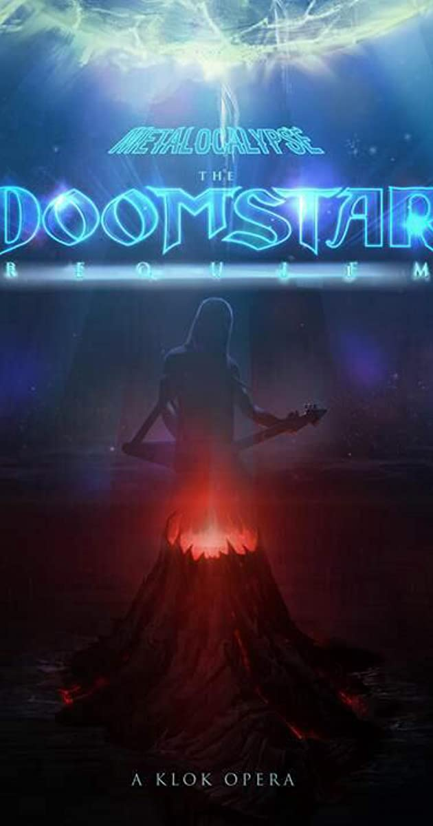 Subtitle of Metalocalypse: The Doomstar Requiem - A Klok Opera