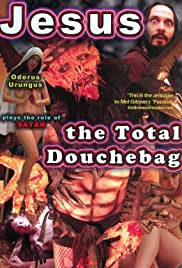 Jesus, the Total Douchebag Poster