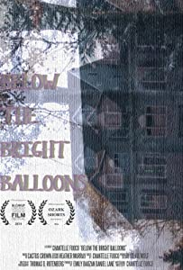 Movies psp free download Below the Bright Balloons [1020p]