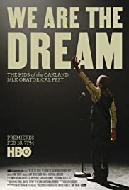We Are the Dream: The Kids of the Oakland MLK Oratorical Fest (2020) 1080p