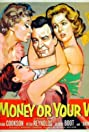 Your Money or Your Wife (1960) Poster