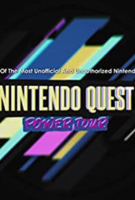 Primary photo for Nintendo Quest: Power Tour