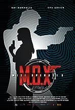 M.O.X: Misi Operasi X