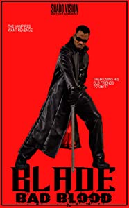 Descargas de películas digitales 3d Blade: Bad Blood [480p] [Mp4] [1080p] by Sharife Jones USA