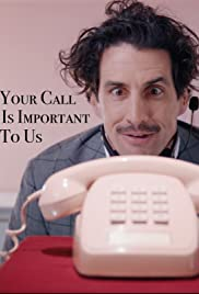 Your Call Is Important to Us Poster