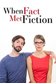 When Fact Met Fiction Poster