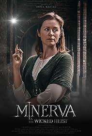 Emma Laird Craig in Minerva & The Wicked Heist (2018)