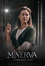 Minerva & The Wicked Heist