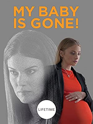 My Baby Is Gone! full movie streaming