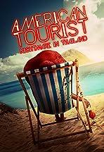 American Tourist: Nightmare in Thailand