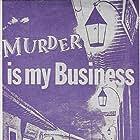 Murder Is My Business (1946)