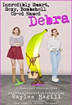 Incredibly Smart, Sexy, Bombshell Co-ed Named Debra