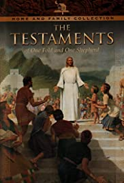 The Testaments: Of One Fold and One Shepherd Poster
