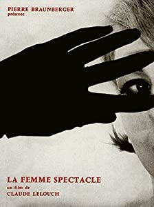 Best downloading movie sites free La femme spectacle by Claude Lelouch [320p]