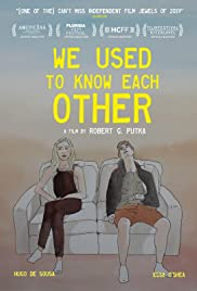We Used to Know Each Other Poster