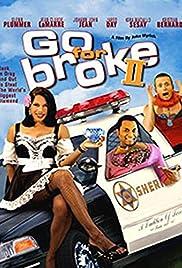 Go for Broke 2 Poster