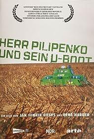 Herr Pilipenko und sein U-Boot (2006)