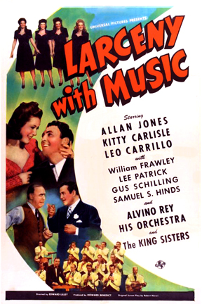 Kitty Carlisle, Leo Carrillo, William Frawley, Allan Jones, and The King Sisters in Larceny with Music (1943)