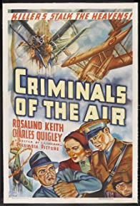 Primary photo for Criminals of the Air