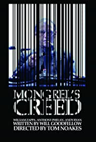 Mongrel's Creed (2009)