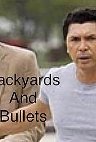 Backyards & Bullets (2007)