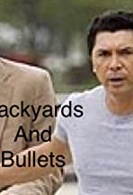 Backyards & Bullets
