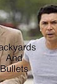 Backyards & Bullets Poster