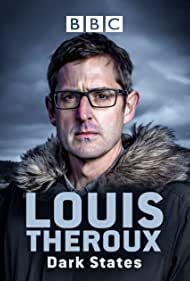 Louis Theroux: Dark States (2017) Poster - TV Show Forum, Cast, Reviews