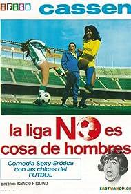 La liga no es cosa de hombres (1972)