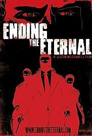 Ending the Eternal Poster