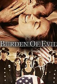 Burden of Evil (2012) Poster - Movie Forum, Cast, Reviews