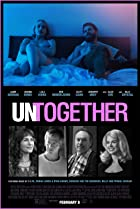 Untogether (2018) Poster