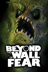 Primary photo for Beyond the Wall of Fear