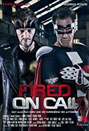 Fired on Call Poster