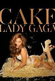 Lady Gaga Feat. DJ White Shadow: Cake Like Lady Gaga Poster