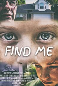 Primary photo for Find Me: A Paranormal Thriller