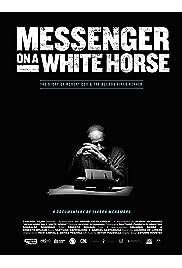 Messenger on a White Horse