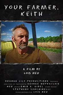 Your Farmer, Keith (2017 Video)