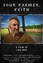 Your Farmer, Keith