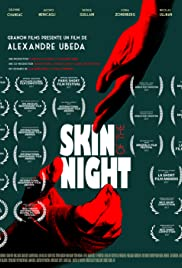 Skin of the Night Poster