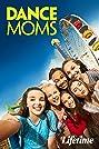 Dance Moms (2011) Poster