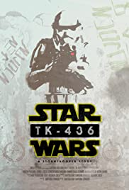TK-436: A Stormtrooper Story Poster