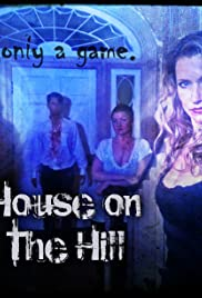 House on the Hill Poster