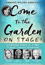 Come to the Garden