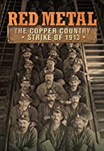 Red Metal (The Copper Country Strike of 1913)