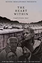 The Heart Within: Partition 1947