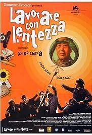 Lavorare con lentezza(2004) Poster - Movie Forum, Cast, Reviews