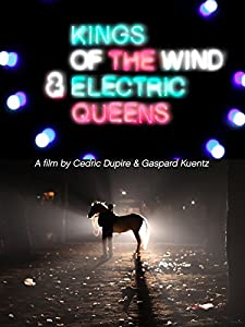 Kings of The Wind \u0026 Electric Queens France